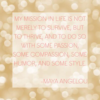 thrive Maya+Angelou+quotes